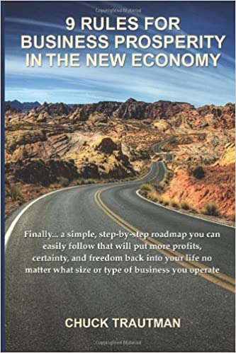 9 Rules For Business Prosperity In The New Economy