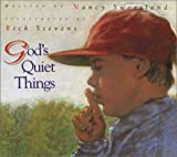 God's Quiet Things, Nancy Sweetland, 0802850820