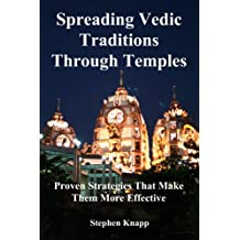 Spreading Vedic Traditions Through Temples (English Edition)