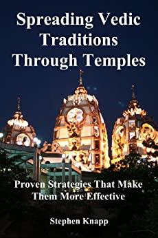 Spreading Vedic Traditions Through Temples by [Knapp, Stephen]