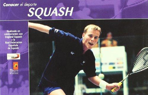 Descargar Libro Conocer El Deporte. Squash De England Real Federación Española England Real Federación Española De Squash