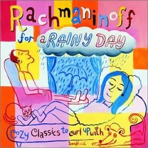 Rachmaninoff for a Rainy Day