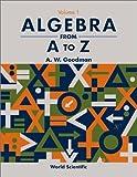 Algebra from A to Z 9789810249793