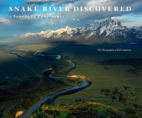 Download By Kirk Anderson Photography Snake River Discovered (1st First Edition) [Hardcover] pdf epub
