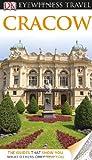 Eyewitness Travel Guides Cracow, Dorling Kindersley Publishing Staff, 0756694957