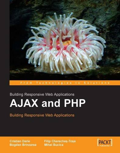 AJAX and PHP: Building Responsive Web Applications by Brand: Packt Publishing