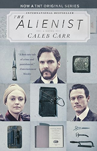 The Alienist: A Novel (Dr. Lazlo Kreizler Book 1) cover