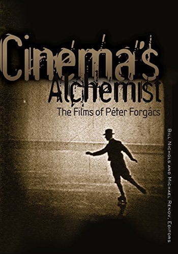 Cinema's Alchemist: The Films Of Péter Forgács (Visible Evidence)