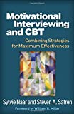 img - for Motivational Interviewing and CBT: Combining Strategies for Maximum Effectiveness (Applications of Motivational Interviewing) book / textbook / text book