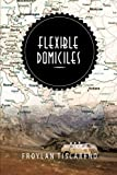 Flexible Domiciles, Froylan Tiscareño, 148365284X