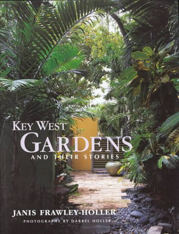 Tropical Garden Design (Key West Gardens and Their Stories)
