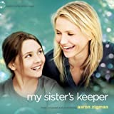 My Sister's Keeper - Original Motion Picture Score by Aaron Zigman