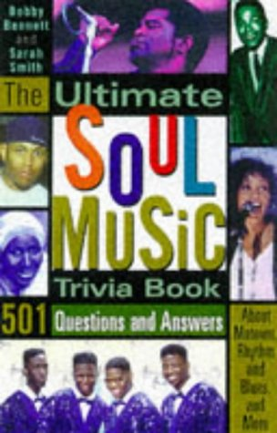 Download The Ultimate Soul Music Trivia Book: 501 Questions and Answers About Motown, Rhythym & Blues, and More ebook
