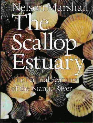 The Scallop Estuary: The Natural Features of the Niantic River (Best Coastal Towns In Connecticut)