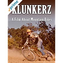 Klunkerz - A Film about Mountain Bikes