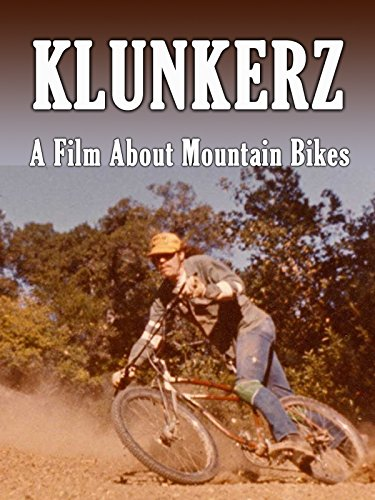 Klunkerz - A Film about Mountain Bikes (Bike Billy)