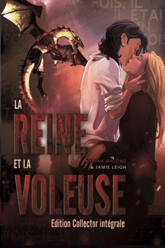 La Reine et la Voleuse - Intégrale 3 tomes - Edition Collector (French Edition) (Voleuse De La Livres)