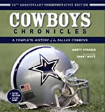 img - for Cowboys Chronicles: A Complete History of the Dallas Cowboys Hardcover   September 1, 2010 book / textbook / text book