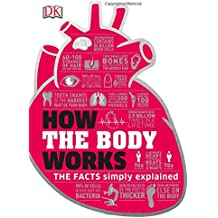 How the Body Works (How Things Work)