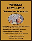 img - for Whiskey Distiller's Training Manual book / textbook / text book