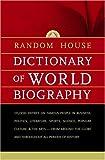 Random House Dictionary of World Biography, RH Disney Staff, 0375721169