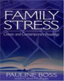 Family Stress: Classic and Contemporary Readings