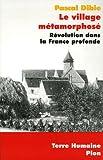 """Afficher """"Le village métamorphosé"""""""