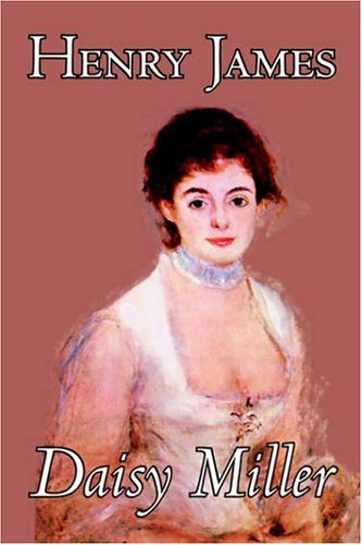 Daisy Miller by Henry James, Fiction, Classics pdf epub