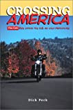 Crossing America, Dick Peck, 0972419802