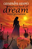 Modern Book of Dream Interpretation, Cassandra Eason, 0572030819