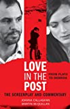 Love in the Post : From Plato to Derrida - The Screenplay and Commentary, Mcquillan/Callaghan, 1783480041