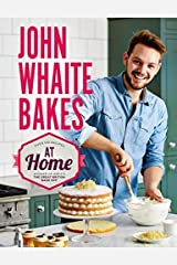 John Whaite Bakes At Home by John Whaite (2014-03-27) Hardcover