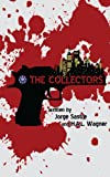 The Collectors, Jorge Sastre and H. A. L. Wagner, 0988397226
