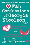 The Confessions of Georgia Nicolson - Fab Confessions of Georgia Nicolson (vol 9 and 10): Stop in the name of pants! / Are these my basoomas I see before me? [Volume 5]
