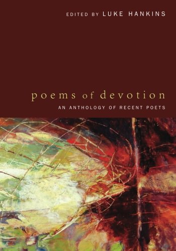 Poems of Devotion: An Anthology of Recent Poets