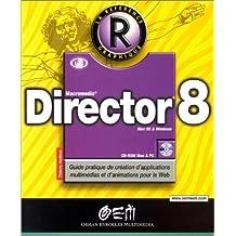 DIRECTOR 8 (ET CD-ROM)