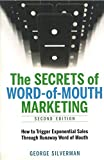 img - for The Secrets of Word-of-Mouth Marketing: How to Trigger Exponential Sales Through Runaway Word of Mouth (Agency/Distributed) book / textbook / text book