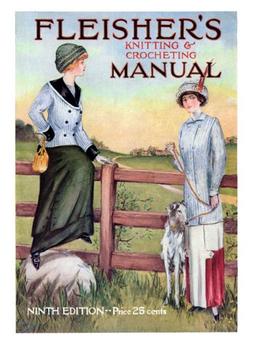 (Fleisher's Knitting & Crochet Manual #9 c.1911 - Edwardian Era Fashions)