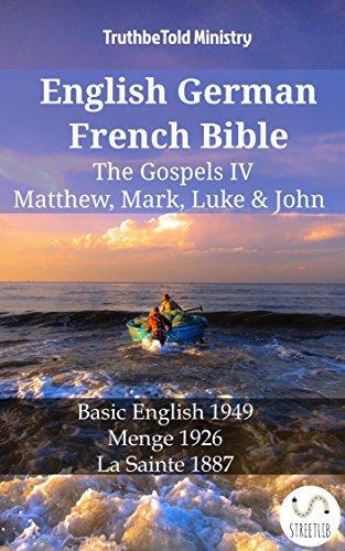 English German French Bible - The Gospels IV - Matthew, Mark