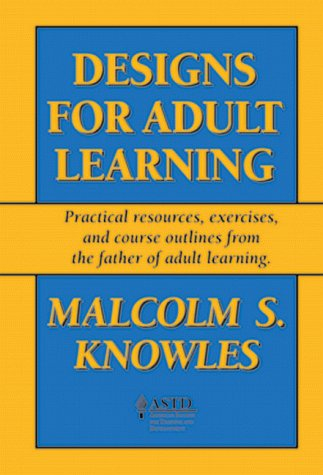 Designs for Adult Learning