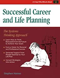 Career & Life Planning-50 Min: The Systems Thinking Approach (Crisp Fifty-Minute Books)