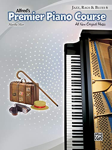 Blues Jazz Amps - Premier Piano Course -- Jazz, Rags & Blues, Bk 6: All New Original Music
