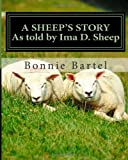 A Sheep's Story, Bonnie Bartel, 1484070437