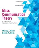 img - for Mass Communication Theory: Foundations, Ferment, and Future, 7th Edition by Baran, Stanley J., Davis, Dennis K. (2014) Paperback book / textbook / text book