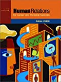 img - for Human Relations for Career and Personal Success (6th Edition) book / textbook / text book