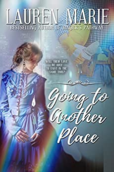 Going to Another Place by [Marie, Lauren]