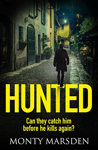 Hunted: A gripping serial killer thriller full of twists you won't see coming cover
