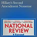 Hillary's Second Amendment Nonsense | Charles C. W. Cooke