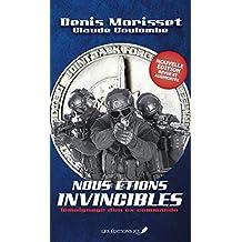 Nous étions invincibles (Nouvelle édition revue et augmentée) (French Edition)