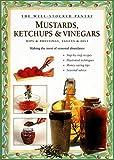 Mustards, Ketchups and Vinegars